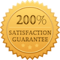 200 Percent Satisfaction Guarantee
